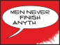 Preview: Men never finish anything red