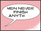 Preview: Men never finish anything pink