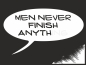 Preview: Men never finish anything black